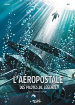 L'aéropostale - Des pilotes de légende # 4