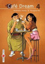 Café Dream T.4 Manga