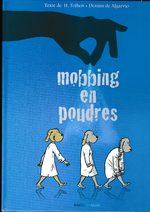 Mobbing en poudres 1