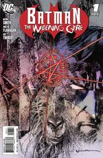 Batman - The Widening Gyre 1