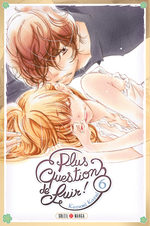 Plus question de fuir! 6 Manga