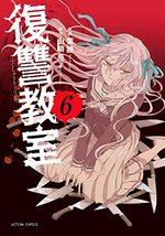 Revenge classroom 6 Manga