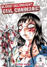 Bloody Delinquent Girl Chainsaw 1