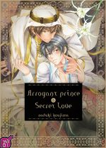 Arrogant Prince & Secret Love T.1 Manga