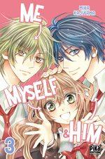Me, myself & him 3