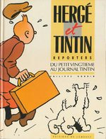 Hergé et Tintin reporters 1 Livre illustré