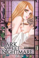 Dark sweet nightmare T.3 Manga