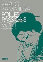 Folles Passions T.1 Manga