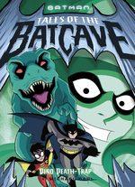 Batman - Tales of the Batcave 2