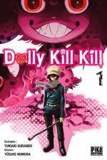 Dolly Kill Kill T.1 Manga