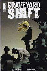 Graveyard Shift 1