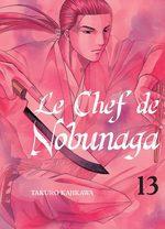 Le Chef de Nobunaga # 13