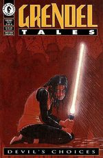 Grendel Tales - Devil's Choices # 3