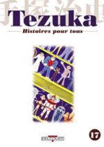Tezuka - Histoires pour Tous 17 Manga