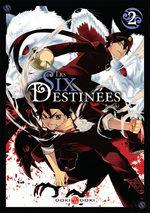 Les six destinées # 2