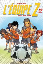 L'équipe Z 2 Global manga