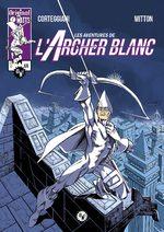 L'archer blanc 6