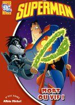Superman (Super DC Heroes) 4 Roman