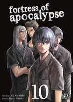 Fortress of Apocalypse T.10 Manga
