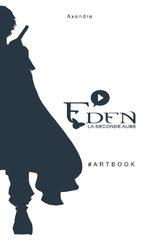Eden - La seconde aube - Artbook 1 Artbook