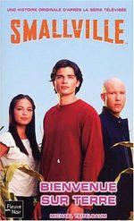 Smallville - Les romans 1