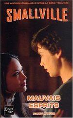 Smallville - Les romans 6