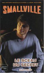 Smallville - Les romans 11