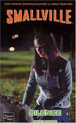 Smallville - Les romans 12
