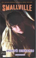 Smallville - Les romans 13