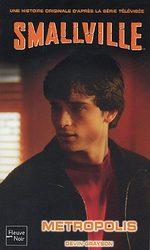Smallville - Les romans 16