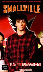 Smallville - Les romans 17