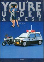 You're Under Arrest File-X 1 Artbook