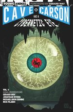 Cave Carson has a cybernetic eye 1
