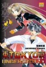Tôkyô Underground 1 Manga