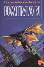 Les Nouvelles Aventures de Batman 1 Roman