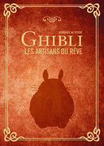 Hommage au studio Ghibli - Les artisans du rêve 1 Ouvrage sur le manga