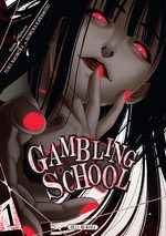 Gambling School # 1