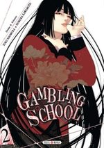 Gambling School # 2