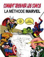 Comment dessiner les comics – La méthode Marvel 1 Méthode