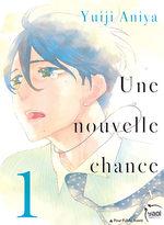 Une nouvelle chance T.1 Manga