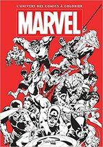 Marvel: L'univers des comics à colorier 1 Artbook