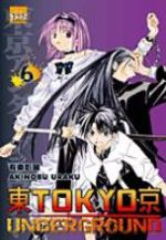 Tôkyô Underground 6 Manga