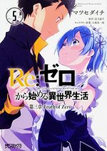 Re:Zero - Re:Life in a different world from zero - Troisième arc : Truth of Zero 5 Manga