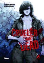 Crueler than dead 2 Manga