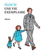 Une vie exemplaire 1 Livre illustré
