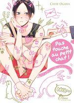 Pas touche au petit chat ! 1 Manga