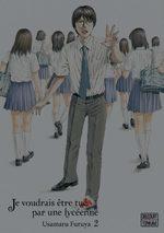 Je voudrais être tué par une lycéenne # 2