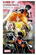 X-Men - Le Miroir Obscur 1 Roman