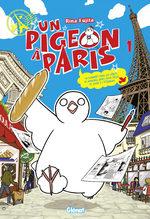 Un pigeon à Paris T.1 Manga