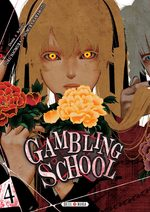 Gambling School 4